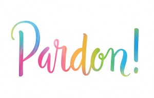 PARDON...